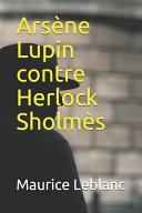 Ars  ne Lupin contre Herlock Sholm  s   annot