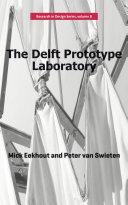 The Delft Prototype Laboratory