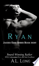 Ryan: Jagged Edge Series Book Eight