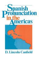Spanish Pronunciation in the Americas
