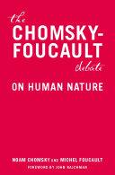 The Chomsky-Foucault Debate
