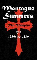 The Vampire - His Kith and Kin Pdf/ePub eBook