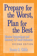 Prepare for the Worst  Plan for the Best