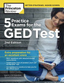 5 Practice Exams for the GED Test  2nd Edition