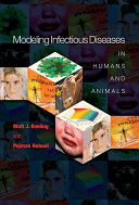 Modeling Infectious Diseases in Humans and Animals