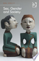 Sex, Gender and Society