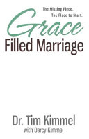 Grace Filled Marriage  The Missing Piece  The Place to Start
