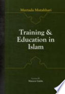 Training And Education In Islam Book