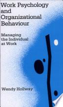 Work Psychology and Organizational Behaviour