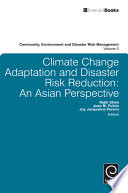 Climate Change Adaptation and Disaster Risk Reduction