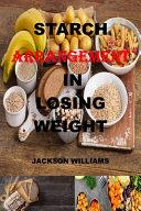 Starch Arrangement in Losing Weight Book