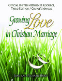 Growing Love In Christian Marriage Third Edition - Couple's Manual (2-pack)