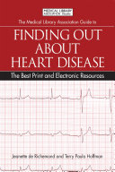 The Medical Library Association Guide to Finding Out About Heart Disease [Pdf/ePub] eBook