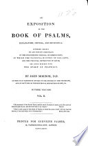 An Exposition of the Book of Psalms, Explanatory, Critical, and Devotional ... By John Morison. [With the Text.]