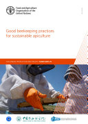 Good beekeeping practices for sustainable apiculture