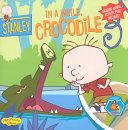 Stanley #3: In a While Crocodile