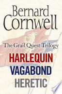 The Grail Quest Books 1 3  Harlequin  Vagabond  Heretic