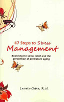 47 Steps to Stress Management