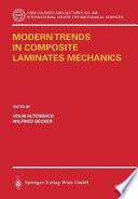 Modern Trends in Composite Laminates Mechanics