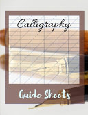 Calligraphy Guide Sheets