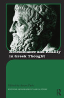 Resemblance and Reality in Greek Thought Book