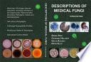 Descriptions of Medical Fungi
