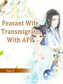 Peasant Wife  Transmigrate With APP