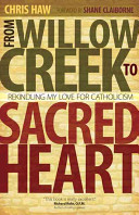 From Willow Creek to Sacred Heart Book