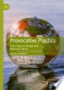 Provocative Plastics