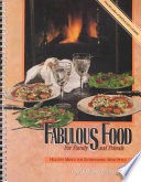 Fabulous Food for Family and Friends