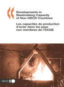 Cover image of Developments in steelmaking capacity of non-OECD economies = Les capacités de production d'acier dans les économies non OCDE