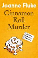 Cinnamon Roll Murder  Hannah Swensen Mysteries  Book 15