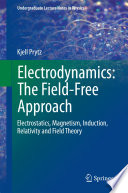 Electrodynamics The Field Free Approach Book