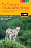 The Complete African Safari Planner