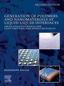 Generation of Polymers and Nanomaterials at Liquid Liquid Interfaces
