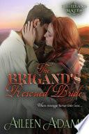 The Brigand   s Rescued Bride