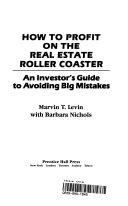 How To Profit On The Real Estate Roller Coaster Book PDF