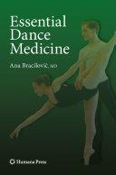 Essential dance medicine / Ana Bracilović ; foreword by Donald J. Rose.