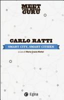 Smart city  smart citizen  Meet the media guru Book