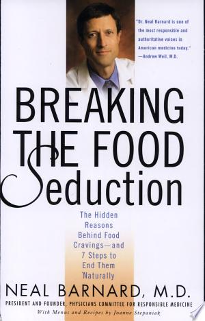 Download Breaking the Food Seduction Free Books - Dlebooks.net