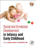 Social and Emotional Development in Infancy and Early Childhood Book
