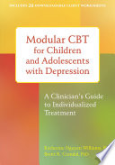 Modular CBT for Children and Adolescents with Depression