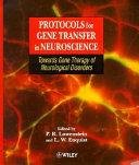Protocols for Gene Transfer in Neuroscience