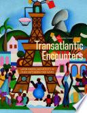 Transatlantic Encounters