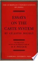 Essays on the Caste System by C  lestin Bougl
