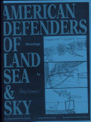 American Defenders of Land  Sea and Sky