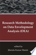 Research Methodology on Data Envelopment Analysis  DEA