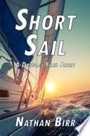 Short Sail   A Douglas Files Short