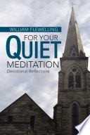 For Your Quiet Meditation