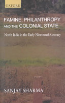 Famine  Philanthropy  and the Colonial State